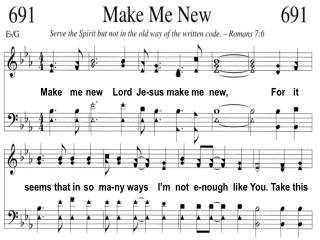 Make   me  new    Lord  Je-sus make me  new,                  For    it