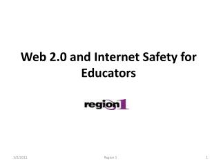 Web 2.0 and Internet Safety for Educators