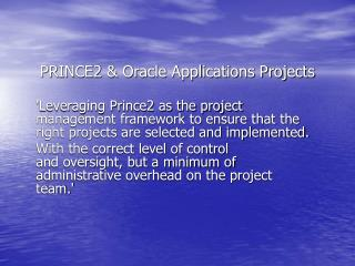 PRINCE2 & Oracle Applications Projects