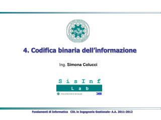 4. Codifica binaria dell�informazione