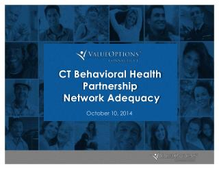 CT Behavioral Health Partnership  Network Adequacy