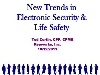 New Trends in Electronic Security  Life Safety