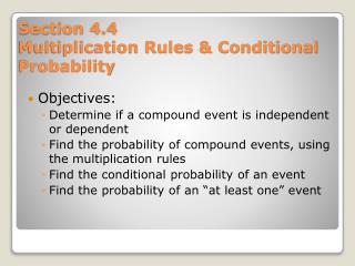 Section 4.4  Multiplication Rules  Conditional Probability