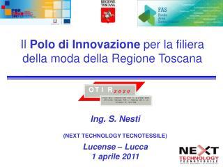 Il  Polo di Innovazione  per la filiera della moda della Regione Toscana