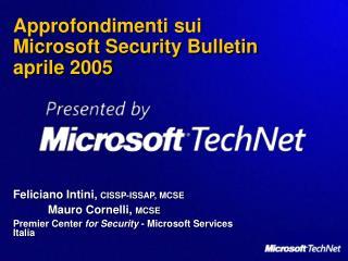 Approfondimenti sui  Microsoft Security Bulletin  aprile 2005