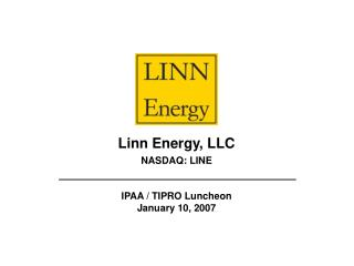 Linn Energy, LLC  NASDAQ: LINE   IPAA