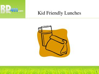Kid Friendly Lunches
