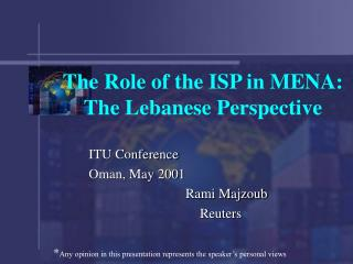 The Role of the ISP in MENA: The Lebanese Perspective