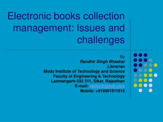 Electronic books collection management: Issues and challenges
