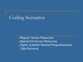 Coding Scenarios
