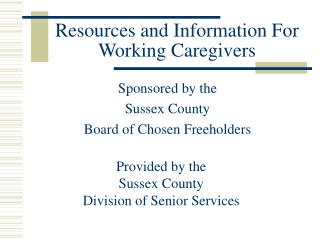 Resources and Information For Working Caregivers
