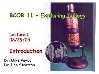 BCOR 11 � Exploring Biology Lecture 1   08/29/05 Introduction