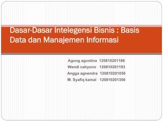 Dasar-Dasar Intelegensi Bisnis  : Basis Data  dan Manajemen Informasi