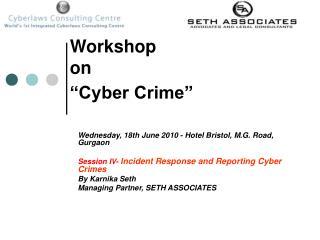 """Workshop  on  """"Cyber Crime"""""""