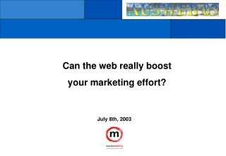 Can the web really boost  your marketing effort?