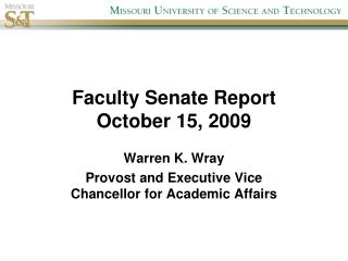 Faculty Senate Report October 15, 2009