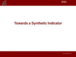 Towards a Synthetic Indicator