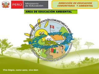 DIRECCIÓN DE EDUCACION COMUNITARIA  Y AMBIENTAL