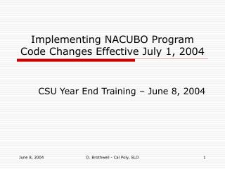 Implementing NACUBO Program Code Changes Effective July 1, 2004