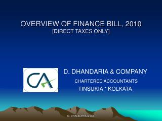 OVERVIEW OF FINANCE BILL, 2010 [DIRECT TAXES ONLY]
