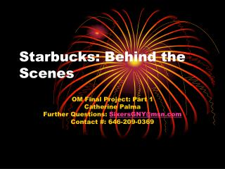 Starbucks: Behind the Scenes