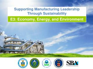 Supporting Manufacturing Leadership Through Sustainability