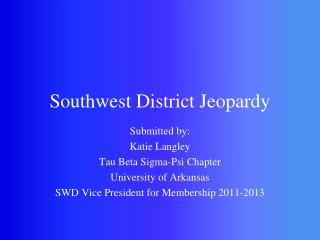 Southwest District Jeopardy