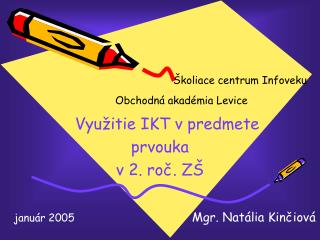 Využitie IKT v predmete prvouka v 2. roč. ZŠ