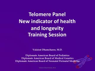 Telomere Panel  New indicator of health and longevity Training Session