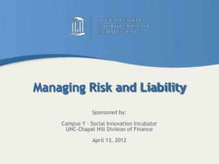 Managing Risk and Liability