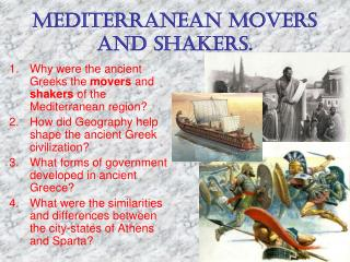 MEDITERRANEAN MOVERS AND SHAKERS.