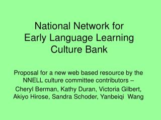 National Network for  Early Language Learning Culture Bank
