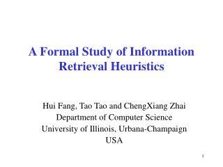 A Formal Study of Information Retrieval Heuristics