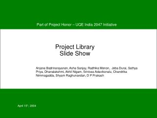 Project Library Slide Show