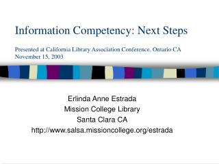 Erlinda Anne Estrada Mission College Library Santa Clara CA