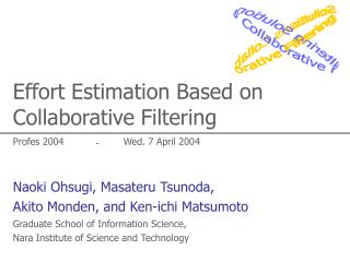 Effort Estimation Based on Collaborative Filtering