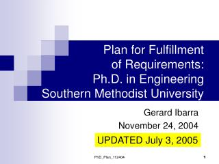 Plan for Fulfillment of Requirements:  Ph.D. in Engineering Southern Methodist University