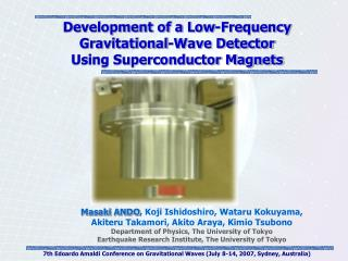 Development of a Low-Frequency Gravitational-Wave Detector  Using Superconductor Magnets