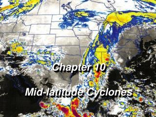 Chapter 10 Mid-latitude Cyclones