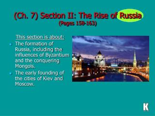 (Ch. 7) Section II: The Rise of Russia (Pages 158-163)