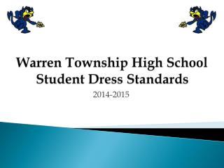 Warren Township High School Student Dress Standards