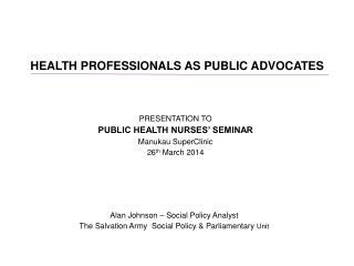 HEALTH PROFESSIONALS AS PUBLIC ADVOCATES