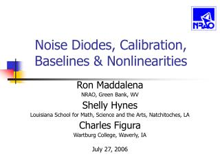 Noise Diodes, Calibration, Baselines & Nonlinearities