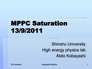 MPPC Saturation 13/9/2011