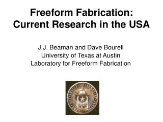 Freeform Fabrication:   Current Research in the USA