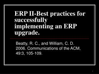 ERP II-Best practices for successfully implementing an ERP upgrade.