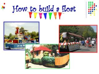 How to build a float