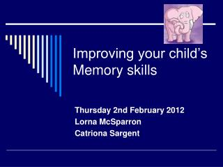Improving your child's Memory skills