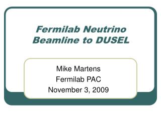 Fermilab Neutrino Beamline to DUSEL