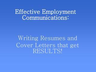 Effective Employment Communications:
